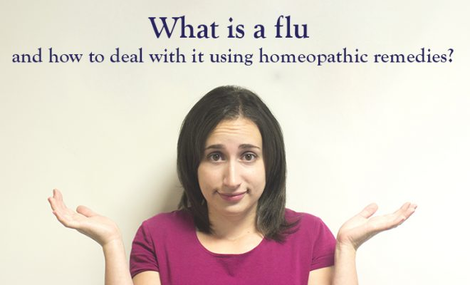 What is a flu and how to deal with it using homeopathic remedies?