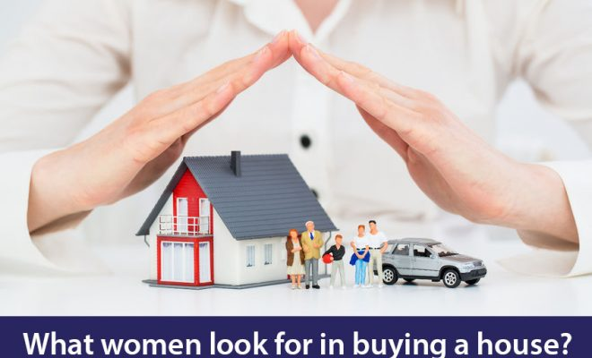 What women look for in buying a house?